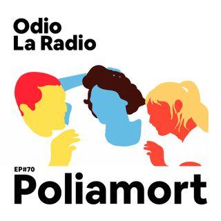 EP#70 - Poliamort