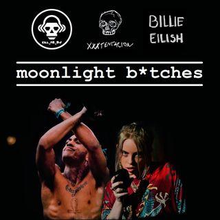 Kill_mR_DJ - Moonlight Bitches (XXXTentacion VS Billie Eilish)
