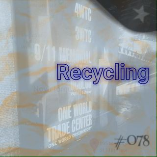 Recycling (#078)