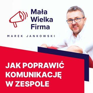 262: Sprawna komunikacja w zespole – Michał Śliwiński