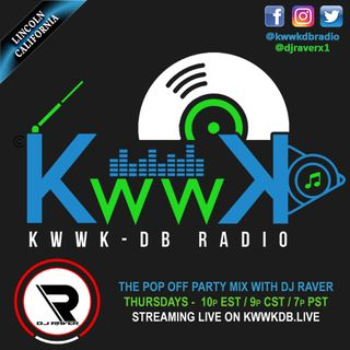 The Pop Off Party Mix with DJ Raver on KWWKDB - 26 Mar 2020