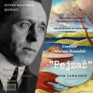 """""""Pejzaż"""" - Czesław Wierusz-Kowalski"""