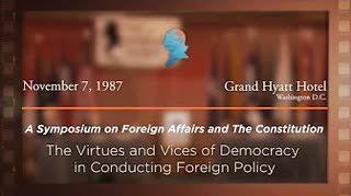 Panel V: The Virtues and Vices of Democracy in Conducting Foreign Affairs [Archive Collection]