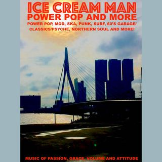 Ice Cream Man Power Pop And More #316