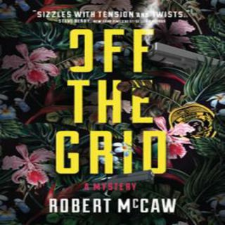 Robert McCaw - OFF THE GRID