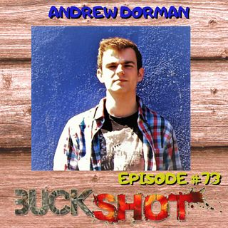 Episode 73 - Andrew Dorman