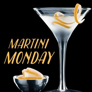 Episode 198 Martini Madness