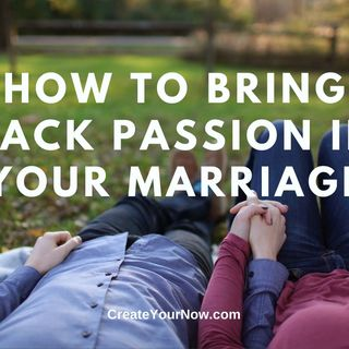 1995 How to Bring Back Passion in Your Marriage
