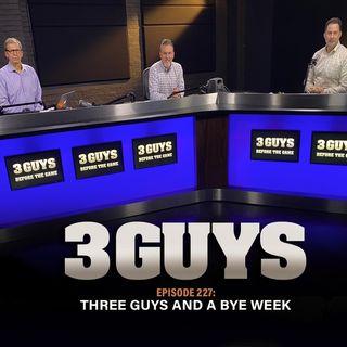 Three Guys Before a Bye with Tony Caridi, Brad Howe and Hoppy Kercheval