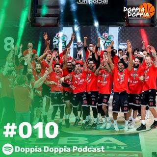 010 | Che BELLE le FINAL 8 di COPPA ITALIA e alcune NEWS nel MERCATO NBA