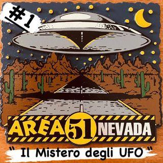 Il Mistero degli UFO - #1