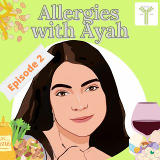 Episode 2 S1: What is food allergy? Immune mechanisms underlying reactions and diagnosing food allergy.