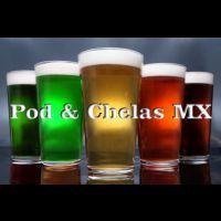 Pod&ChelasMX
