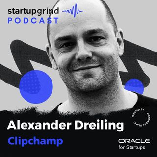 Clipchamp - One of the Fastest Growing Startups in APAC with Alexander Dreiling