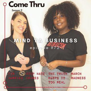Mind Ya Business #72