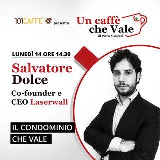 Salvatore Dolce: Il condominio che vale