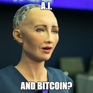Episode 6: Artificial Intelligence and Bitcoin