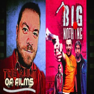 Big Nothing (2006) - The Cult of Films