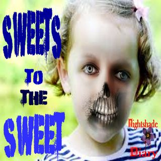 Sweets to the Sweet   Creepy Kid Story   Podcast
