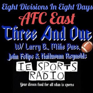 Three And Out- Eight Divisions In Eight Days: AFC East