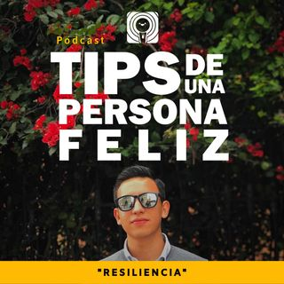 08. Resiliencia | Orlando Muñoz