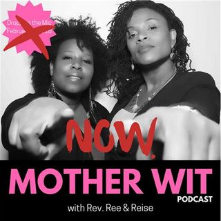 Episode 1 - Is This Thing On? It's Official! Mother Wit LIVES!