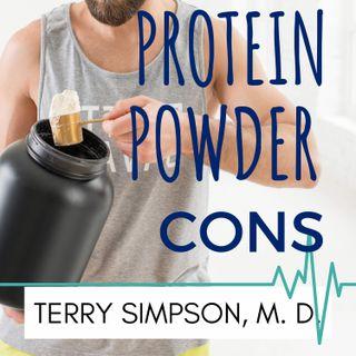 Protein Powder Cons [S2E8]