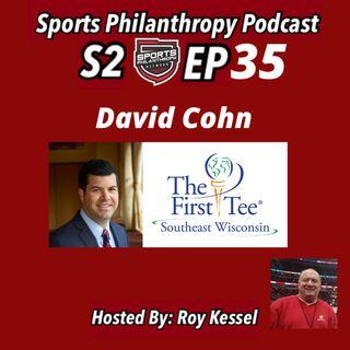 S2:EP35 David Cohn, First Tee SE Wisconsin