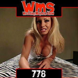 WWE Hasn't Satisfied In Years | Wrestling Mayhem Show 778