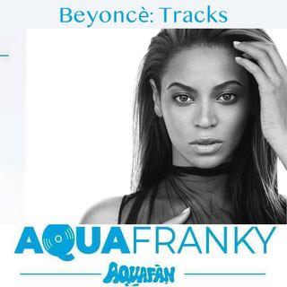 Beyonce: Tracks