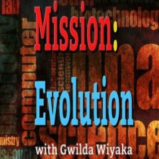 The Best of Mission: Evolution with Gwilda Wiyaka
