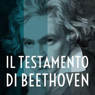 Puntata 2/4 - Il testamento di Beethoven