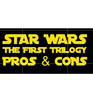 Steve Ludwig's Classic Pop Culture # 144 - STAR WARS PROS & CONS - The Original Trilogy