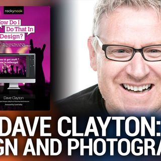 Hands-On Photography 78: Dave Clayton: Photographers' Go-to Tip