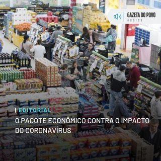 Editorial: O pacote econômico contra o impacto do coronavírus