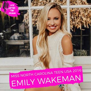 Miss North Carolina Teen USA 2016 Emily Wakeman - Finishing Runner-Up at Miss Teen USA and Starting her career in Broadcast Journalism as a