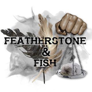 Featherstone & Fish #2