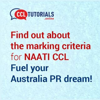 What Is The Marking Criteria For The NAATI CCL Test