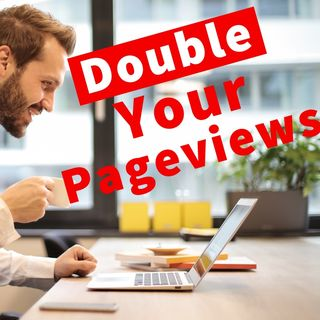 How To Double Your Pageviews Without SEO Or Social Media