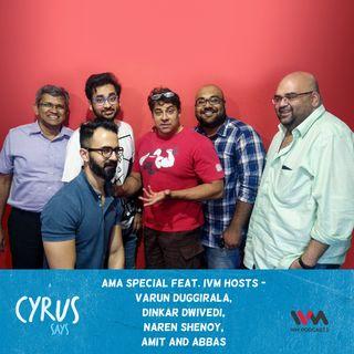 Ep. 350: AMA Special feat. IVM Hosts - Varun Duggirala, Dinkar Dwivedi, Naren Shenoy, Amit and Abbas