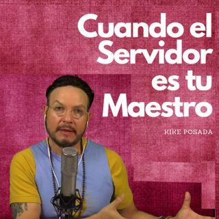 #268 Cuando el Servidor es tu Maestro (Milarepa) (Podcast)