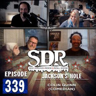 Colin Quinn (Comedian) - Jackson's Hole