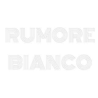 RUMORE BIANCO