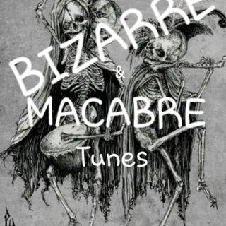 Bizarre & Macabre