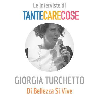 Giorgia Turchetto, Di Bellezza Si Vive