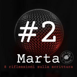 MARTA | episodio 2 | contesto e immaginario