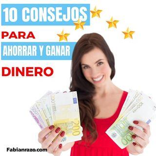 10 Consejos para ahorrar y ganar dinero que si funcionan │ Episodio 22 │ Liderazgo con Fabian Razo
