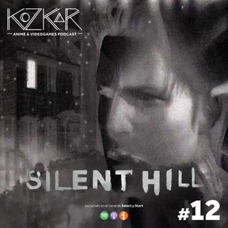 KozKar 12: Silent Hill