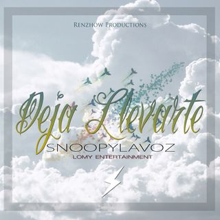 Deja Llevarte - Snoopy LaVoz (Renzhow)