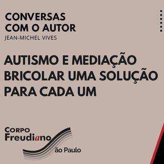 Autismo e Mediação Bricolar uma Solução para cada um